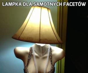 Lampka dla samotnych facetów