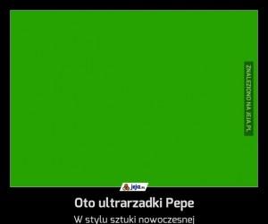 Oto ultrarzadki Pepe