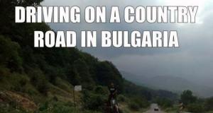 Typowy dzień na drodze w Bułgarii