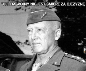 """""""Celem wojny nie jest śmierć za ojczyznę"""
