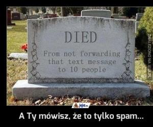 A Ty mówisz, że to tylko spam...