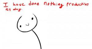 Nie zrobiłem dziś nic produktywnego
