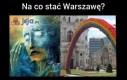 Na co stać Warszawę?