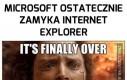 Żegnaj, Internet Explorer!