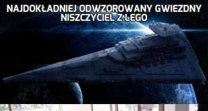 Najdokładniej odwzorowany gwiezdny niszczyciel z Lego