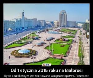 Od 1 stycznia 2015 roku na Białorusi