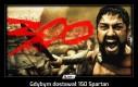 Gdybym dostawał 150 Spartan