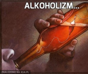 Alkoholizm...