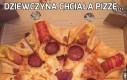 Dziewczyna chciała pizzę...