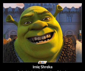 Imię Shreka