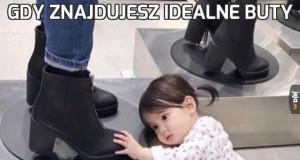 Gdy znajdujesz idealne buty