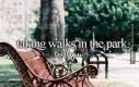 Spacery po parku z tą jedyną