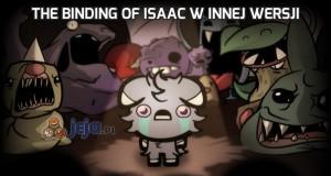 The Binding of Isaac w innej wersji