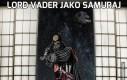 Lord Vader jako samuraj