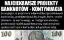 Kontynuacja najciekawszych projektów banknotów
