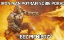 Iron Man potrafi sobie poradzić