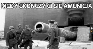 Kiedy skończy Ci się amunicja