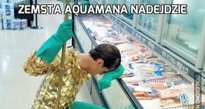 Zemsta Aquamana nadejdzie
