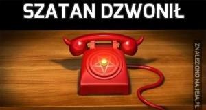 Szatan dzwonił
