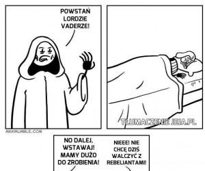 Vader lubi się czasem polenić