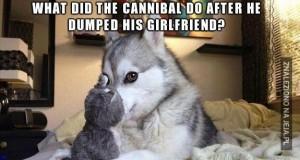 Co robi kanibal?