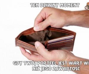 Gdy Twój portfel...