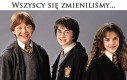 W Harrym Potterze wszyscy się zmienili