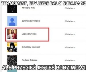 Ten moment, gdy Jezus dał Ci suba na YouTube