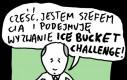 Szef CIA i Ice Bucket Challange