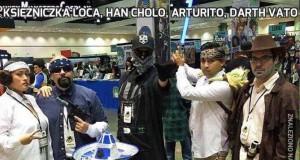 Księżniczka Loca, Han Cholo, Arturito, Darth Vato