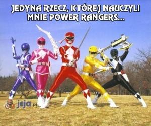 Jedyna rzecz, której nauczyli mnie Power Rangers...