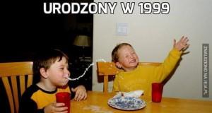 Urodzony w 1999