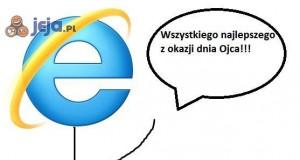 Internet Explorer jak zwykle w samą porę...