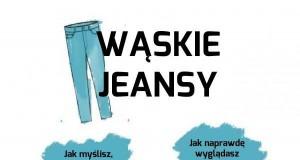 Wąskie jeansy