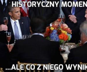 Historyczny moment...