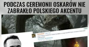 Polski akcent na rozdaniu Oscarów