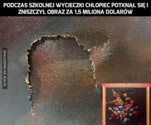 Podczas szkolnej wycieczki chłopiec potknął się i zniszczył obraz za 1,5 miliona dolarów