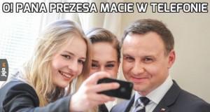 O! Pana prezesa macie w telefonie