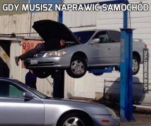 Gdy musisz naprawić samochód