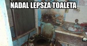 Nadal lepsza toaleta...