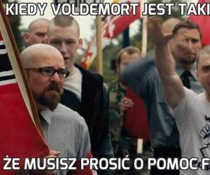 Kiedy Voldemort jest taki mocny