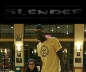 Slender!