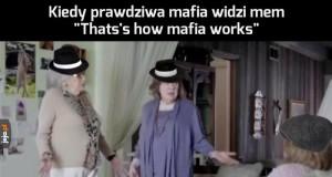 Tak mafia nie działa