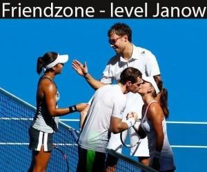 Friendzone - level Janowicz