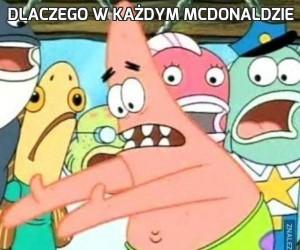 Dlaczego w każdym McDonaldzie