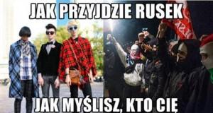 Jak przyjdzie Rusek...
