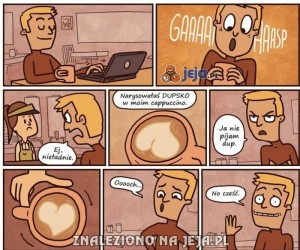 To cappuccino jest do dupy