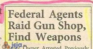 Agenci federalni zrobili nalot na sklep z bronią, znaleźli broń!