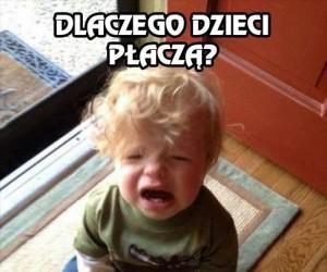 Dlaczego dzieci płaczą?