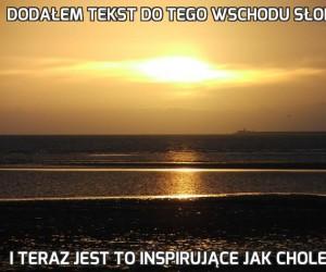 Dodałem tekst do tego wschodu słońca